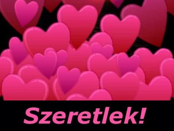 Szeretlek!