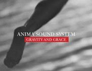Megjelent az Anima Sound System új albuma Gravity And Grace címmel