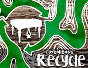 Cimbaliband: Recycle